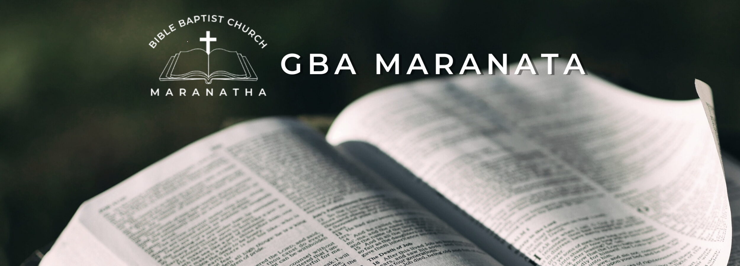 Gereja Baptis Alkitabiah - MARANATA - Bible Baptists Church